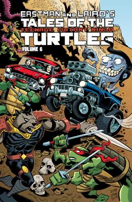 Tales of the Teenage Mutant Ninja Turtles Volume 6 - Murphy, Steve