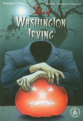 Tales of Washington Irving - Owens, Lisa (Editor), and Hall, Peg (Retold by), and Hargreaves, Greg (Illustrator)