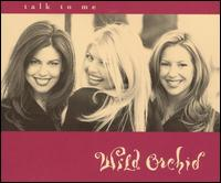 Talk to Me [2 Tracks] - Wild Orchid