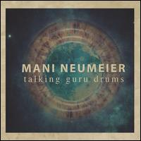 Talking Guru Drums - Mani Neumeier