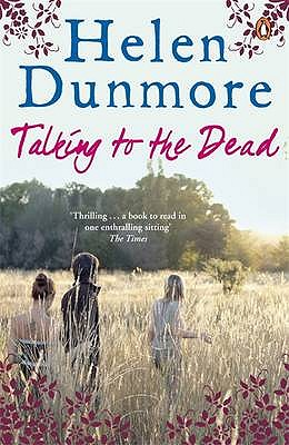 Talking to the Dead - Dunmore, Helen
