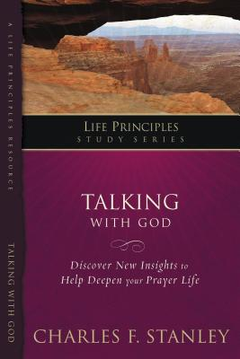 Talking with God - Stanley, Charles, Dr.