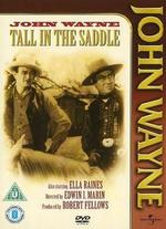 Tall in the Saddle - Edwin L. Marin