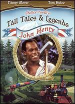 Tall Tales & Legends: John Henry