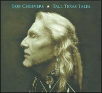 Tall Texas Tales - Bob Cheevers