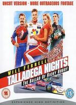 Talladega Nights: The Ballad of Ricky Bobby [Blu-ray]