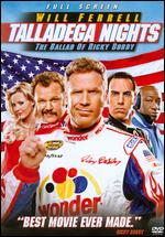 Talladega Nights: The Ballad of Ricky Bobby [P&S] - Adam McKay