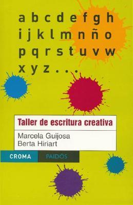 Taller de Escritura Creativa - Guijosa, Marcela