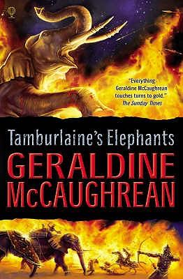 Tamburlaine's Elephants - McCaughrean, Geraldine