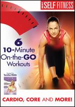 Tamilee Webb: 6 10-Minute On-the-Go Workouts -