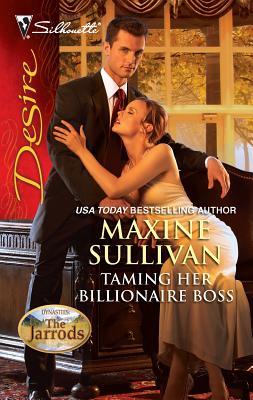 Taming Her Billionaire Boss - Sullivan, Maxine