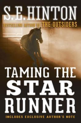 Taming the Star Runner - Hinton, S E