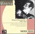 Tancredi Pasero Il basso di Toscanini, Vol.1