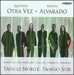 Tango Notre, Tango Sur