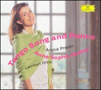 Tango Song and Dance - Anne-Sophie Mutter