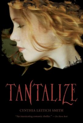 Tantalize - Smith, Cynthia Leitich