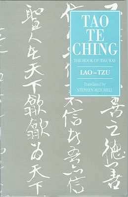 Tao Te Ching: The Book of the Way - Lao-Tzu, and Mitchell, Stephen (Translated by)
