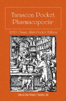 Tarascon Pocket Pharmacopoeia 2020 Classic Shirt-Pocket Edition - Hamilton, Richard J.
