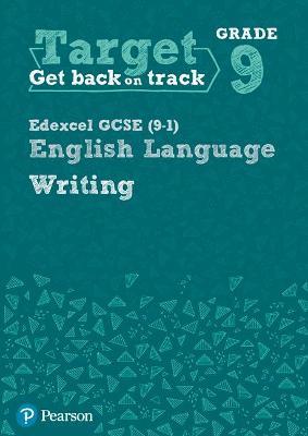 Target Grade 9 Writing Edexcel GCSE (9-1) English Language Workbook: Target Grade 9 Writing Edexcel GCSE (9-1) English Language Workbook - Hughes, Julie