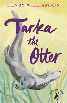 Tarka the Otter - Williamson, Henry
