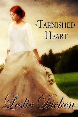 Tarnished Heart - Dicken, Leslie