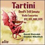 Tartini: Devil's Trill Sonata; Violin Concertos D12, D51, D80, D115