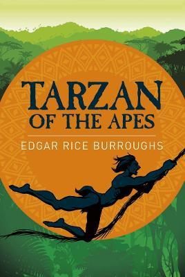 Tarzan of the Apes - Burroughs, Edgar Rice