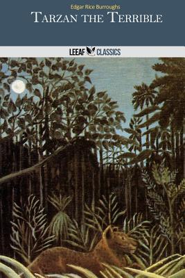 Tarzan the Terrible - Burroughs, Edgar Rice