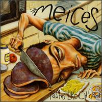 Tastes Like Chicken - The Meices