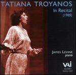 Tatiana Troyanos in Recital