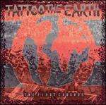 Tattoo the Earth: The First Crusade