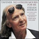 Tavener: No Longer Mourn for Me