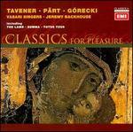 Tavener, Pärt: Choral Works - Andrew Angus (bass); John Keys (organ); Vasari Singers (choir, chorus); Jeremy Backhouse (conductor)
