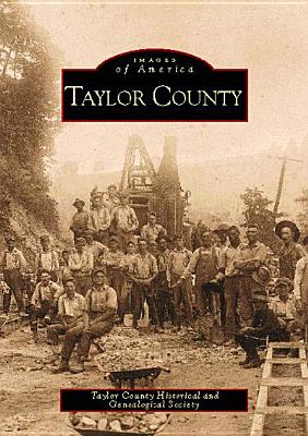 Taylor County - Taylor County Historical and Genealogical Society