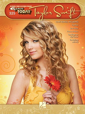Taylor Swift: E-Z Play Today Volume 325 - Swift, Taylor (Creator)