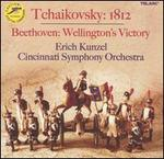 Tchaikovsky: 1812; Beethoven: Wellington's Victory