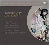 Tchaikovsky: Cherevichki - Albert Schagidullin (vocals); Barseg Tumanyan (vocals); Ekaterina Morozova (vocals); Fabio Bonavita (vocals);...