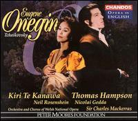 Tchaikovsky: Eugene Onegin - Elizabeth Bainbridge (mezzo-soprano); John Connell (bass); Kiri Te Kanawa (soprano); Linda Finnie (mezzo-soprano);...