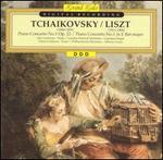 Tchaikovsky: Piano Concerto No. 1; Liszt: Piano Concerto No. 1