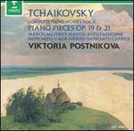 Tchaikovsky: Piano Pieces, Opp. 19 & 21