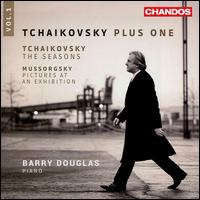 Tchaikovsky Plus One, Vol. 1: Tchaikovsky - The Seasons; Mussorgsky: Pictures at an Exhibition - Barry Douglas (piano)