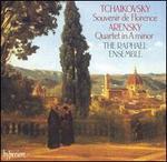 Tchaikovsky: Souvenir de Florence; Arensky: Quartet in A minor