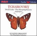Tchaikovsky: Swan Lake; The Sleeping Beauty [Highlights]