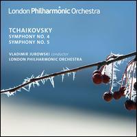 Tchaikovsky: Symphonies Nos. 4 & 5 - London Philharmonic Orchestra; Vladimir Jurowski (conductor)