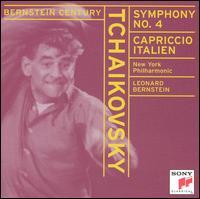 Tchaikovsky: Symphony No. 4; Capriccio Italien - New York Philharmonic; Leonard Bernstein (conductor)