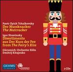 Tchaikovsky: The Nutcracker; Stravinsky: Divertimento from The Fairy's Kiss