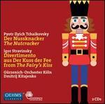 Tchaikovsky: The Nutcracker; Stravinsky: Divertimento from The Fairy's Kiss
