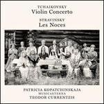 Tchaikovsky: Violin Concerto; Stravinsky: Les Noces