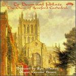 Te Deum And Jubilate, Vol. 3