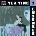 Tea Time Ensemble, Vol. 2